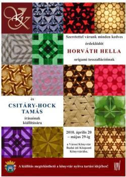 Horváth Hella origami tesszalációinak és Csitáry-Hock Tamás írásainak kiállítása