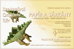 Papír a sárkány  - Sárkányos mesék, mesés sárkányok - kiállítás