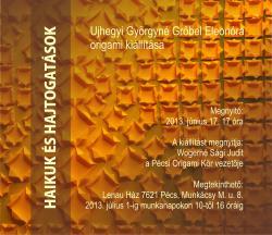 Haikuk és hajtogatások - Ujhegyi Györgyné Grőbel Eleonóra kiállítása