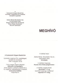 A Szekszárdi Origami Baráti Kör pályázata és az ahhoz kapcsolódó karácsonyi kiállítása 1998