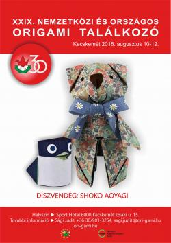 29. Nemzetközi és Országos Origami Találkozó - 2018. Kecskemét